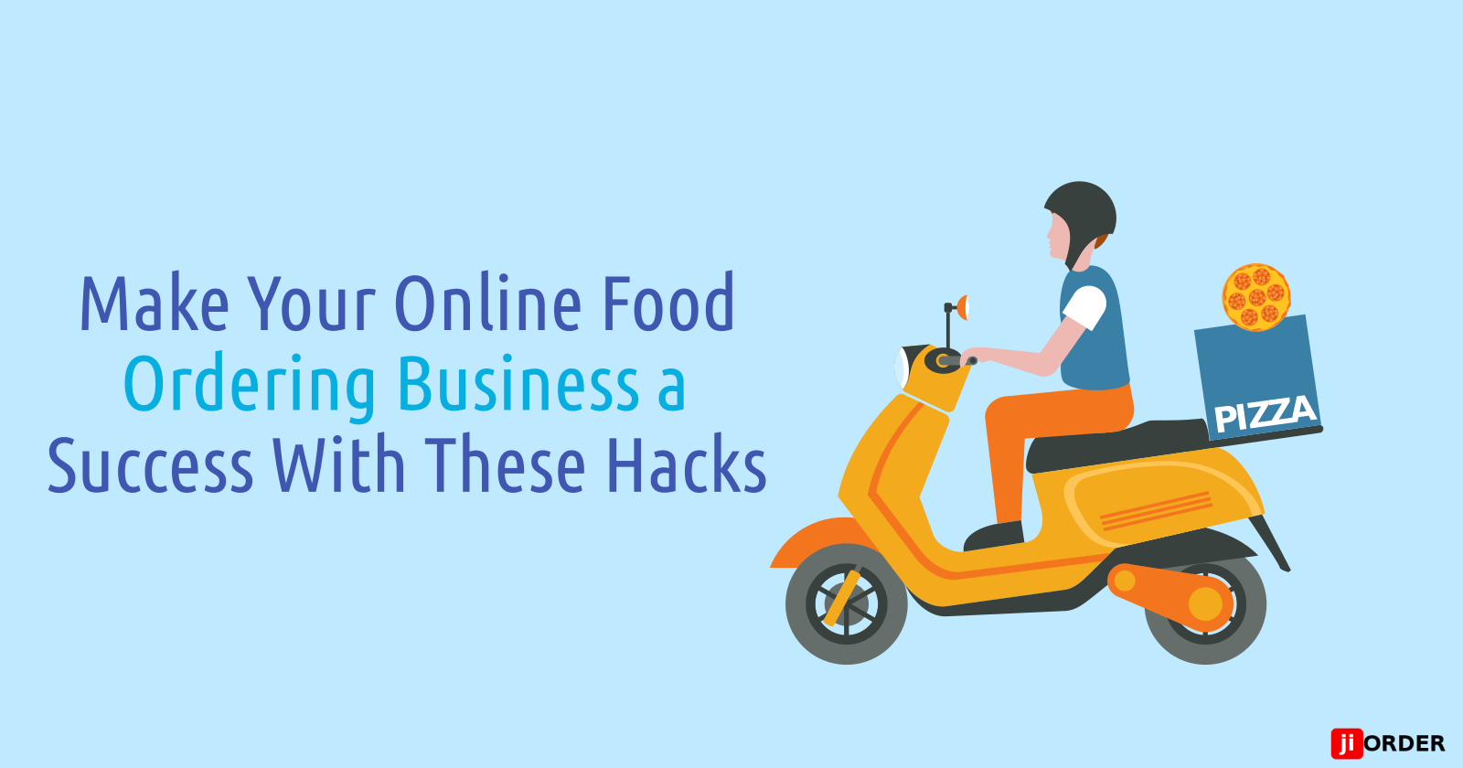 Make Your Online Food Ordering Business a Success With These Hacks